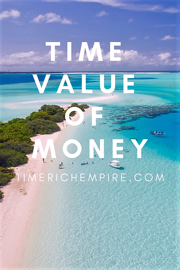Time Value Of Money 1 Time Rich Empire