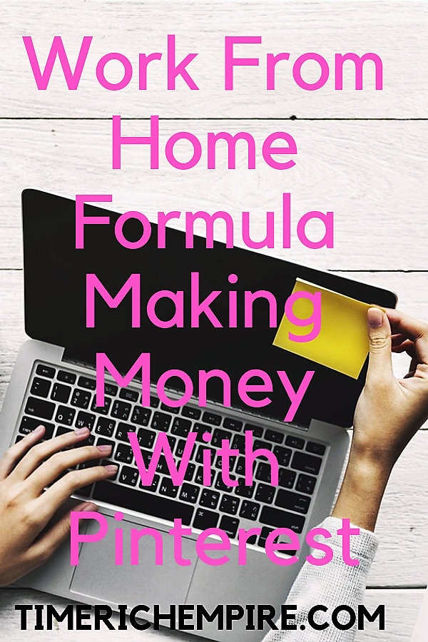 Work From Home Formula Making Money With Pinterest (1)
