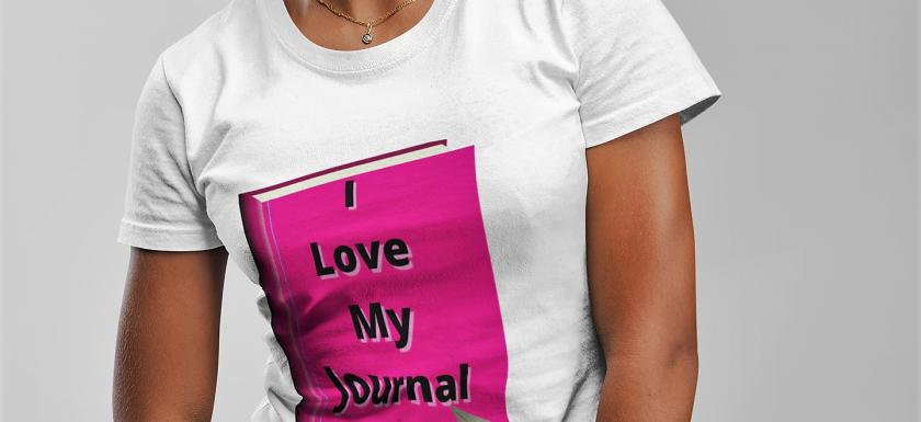 I Love My Journal TShirt Uply Media Inc