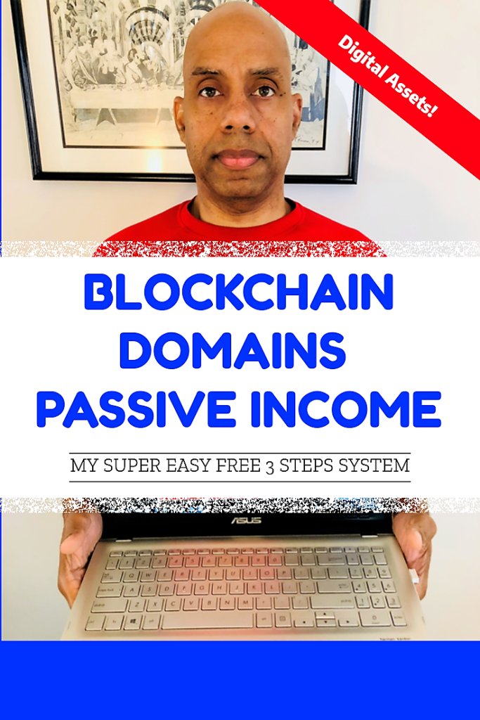 3 Steps System Blockchain Domains Passive Income Kyle Ransom Time Rich Empire
