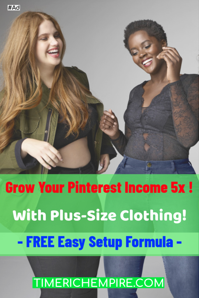 Grow Your Pinterest Income, Grow Your Pinterest Income 5x With Plus-Size Clothing