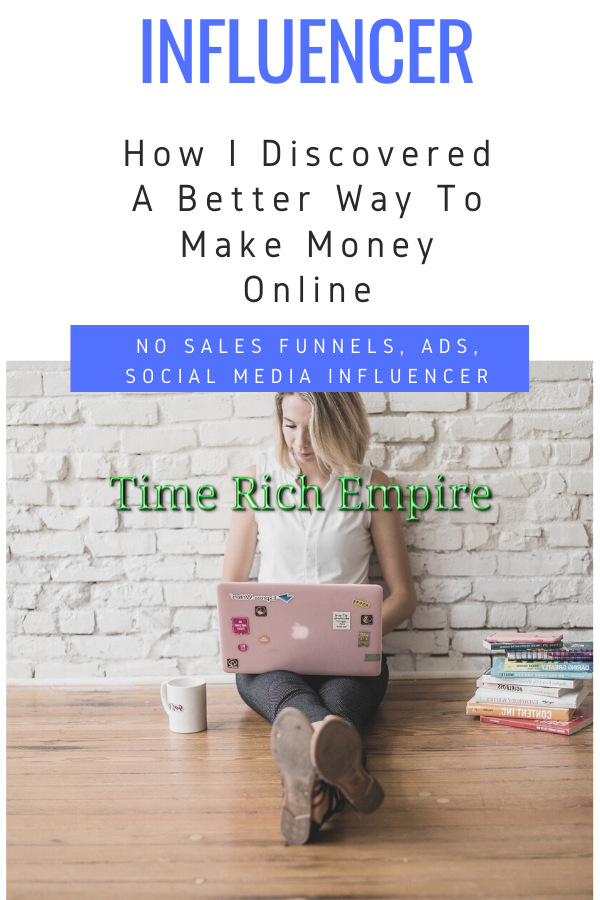 How-I-Discover-A-Better-Way-To-Make-Money-Online-Time-Rich-Empire-